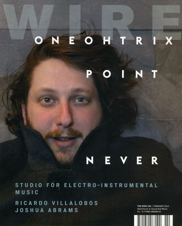 Daniel Lopatin is Oneohtrix Point Never. My latest cover for the U.K. music magazine The Wire.